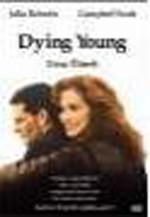 Dying Young - Genç Ölmek
