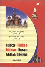 Rusça - Türkçe & Türkçe - Rusça Telaffuzlu El Sözlüğü