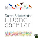 Dünya Solistlerinden Livaneli Şarkıları