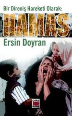 Bir Direniş Hareketi Olarak : Hamas