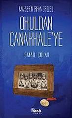 Mahşerin İrfan Ordusu - Okuldan Çanakkale'ye