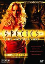 Species: The Awakening - Tehlikeli Tür: Uyanış