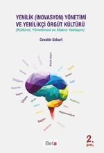 Yenilik-İnovasyon- Yönetimi ve Yenilikçi Örgüt Kültürü