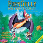 Ferngully: Son Yağmur Ormanı - Ferngully: The Last Rainforrest