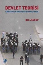 Devlet Teorisi - Kapitalist Devleti Yerine Oturtmak