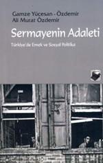 Sermayenin Adaleti - Türkiye'de Emek ve Sosyal Politika