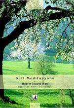 Sufi Meditasyon - Hazret İnayet Han