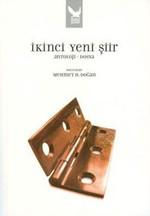 İkinci Yeni Şiir (Antoloji - Dosya)