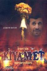 İran'da Kıyamet Senaryoları