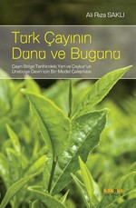 Türk Çayının Dünü ve Bugünü