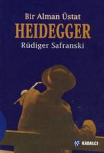Bir Alman Üstat Heidegger