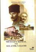 Mustafa Kemal ve Selanik Yaşamı