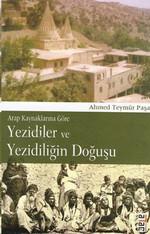 Arap Kaynaklarına Göre Yezidiler ve Yezidiliğin Doğuşu