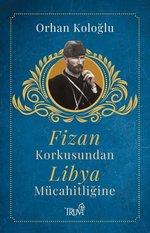 Fizan Korkusundan Libya Mücahidliğine