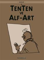 Tenten'in Maceraları 24 - Tenten ve Alf-Art