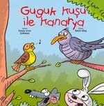 Guguk Kuşu ile Kanarya