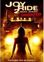Joyride 2: The Dead Ahead - Joyride 2: Çıkış Yok