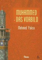 Muhammed Das Vorbild - Peygamberimizin Örnek Ahlakı