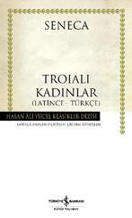 Troialı Kadınlar - Hasan Ali Yücel Klasikleri