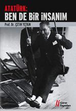 Atatürk:Ben de Bir İnsanım
