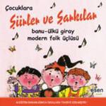 Çocuklara Şiirler ve Şarkılar