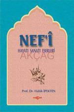 Nef'i Hayatı, Sanatı, Eserleri