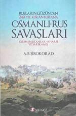 Osmanlı - Rus Savaşları