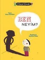 Filozof Çocuk - Ben Neyim ?