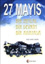 27 Mayıs-Bir İhtlal,Bir Devrim,Bir Anayasa