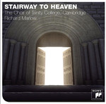 ''Stairway To Heaven''- Choir Of Trinity College, Cambridge