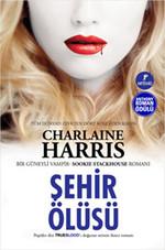 Şehir Ölüsü - Sookie Stackhouse serisi 2.Kitap