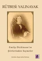Rütbesi Yalınayak Emily Dickinson' un Şiirlerinden Seçmeler