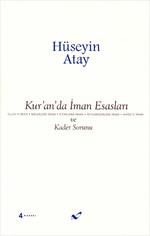 Kur'an' da İman Esasları ve Kader Sorunu