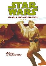 Star Wars Klon Savaşları Cilt 2 - Zaferler ve Fedakarlıklar