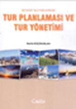 Seyahat İşletmelerinde Tur Planlaması ve Tur Yönetimi