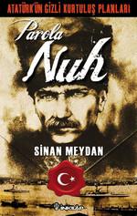 Atatürk'ün Gizli Kurtuluş Planları - Parola Nuh