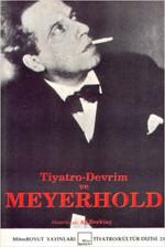 Tiyatro - Devrim ve Meyerhold