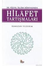 20.Yüzyıl İslam Dünyasında Hilafet Tartışmaları