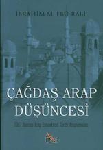 Çağdaş Arap Düşüncesi 1967 Sonrası Arap Entelektüel Tarihi Araştırmaları