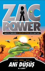 Zac Power 8- Ani Düşüş