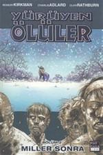 Yürüyen Ölüler 2 - Miller Sonra