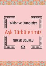 Aşk Türkülerimiz