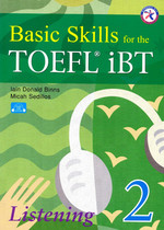 BASIC SKILLS for the TOEFL iBT LISTENING 2 (with CD)