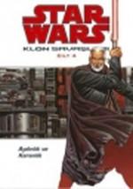 Star Wars Klon Savaşları Cilt 4 - Aydınlık ve Karanlık