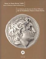 Pierre Willemart Sikke Koleksiyonu - Suna ve İnan Kıraç Vakfı