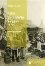 Klim Samgin'in Yaşamı 40 Yıl (1. Cilt)