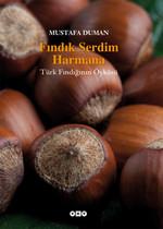 Fındık Serdim Harmana - Türk Fındığının Öyküsü