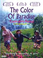 The Color Of Paradise - Cennetin Rengi