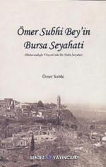 Ömer Subhi Bey'in Bursa Seyahati