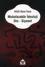 Muhafazakar İdeoloji Din-Siyaset